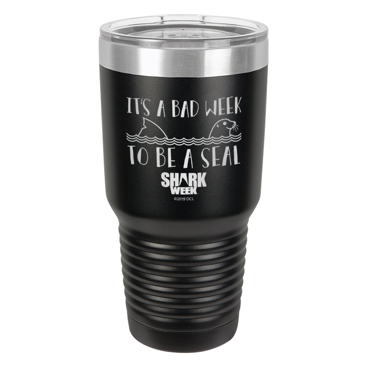 It's a Bad Week to be a Seal Laser Etched Drinkware (1553233477731)