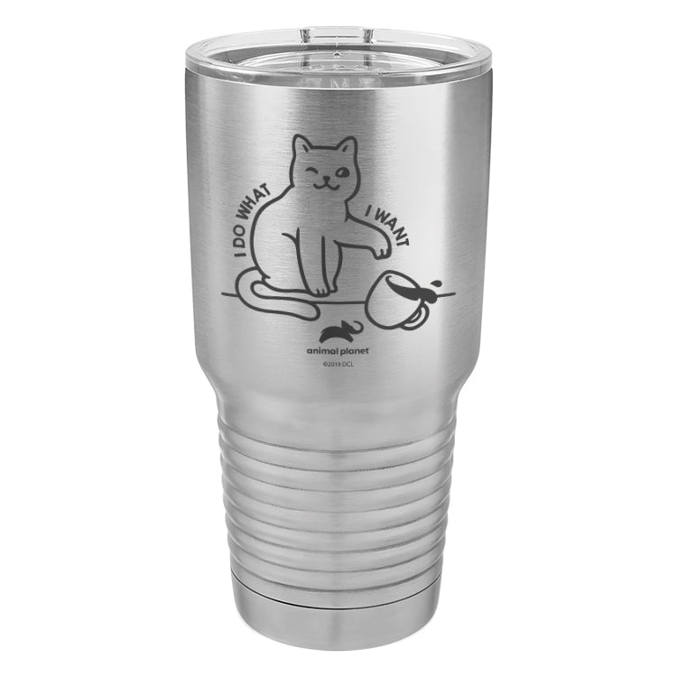 I Do What I Want Laser Etched Drinkware (3512592138339)