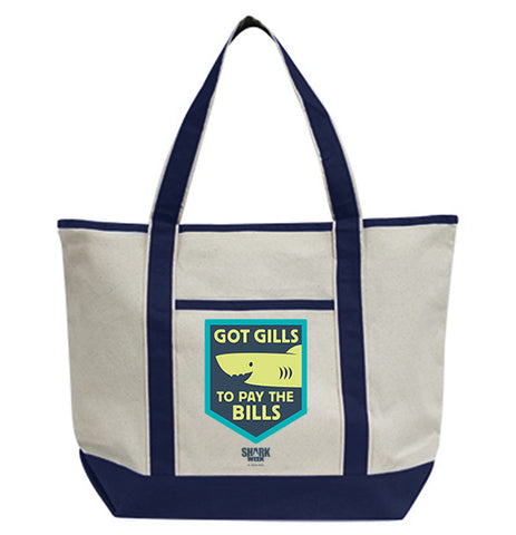 Got Gills to Pay the Bills Tote Bag