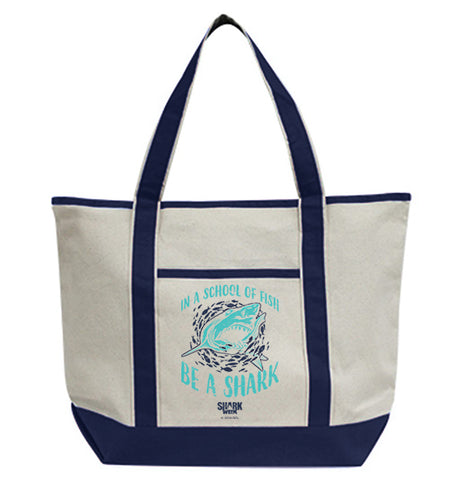 In a School of Fish be a Shark Tote Bag