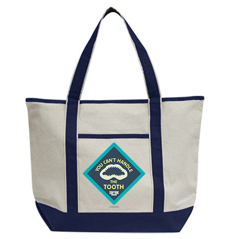 You Can't Handle The Tooth Tote Bag