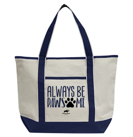 Always Be Pawsome Tote Bag