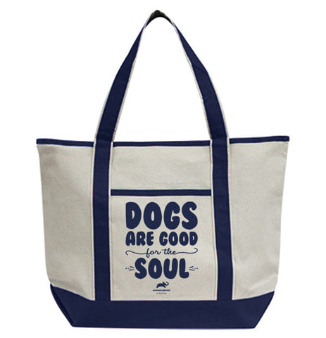 Dogs Are Good For The Soul Tote Bag