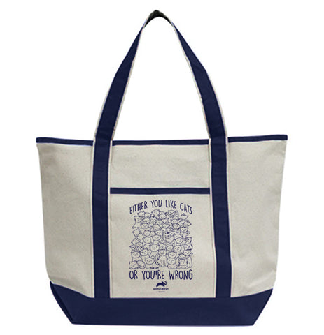 Either You Like Cats Or You're Wrong Tote Bag