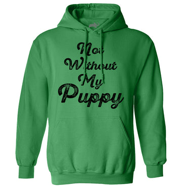Not Without My Puppy (3864053317731)