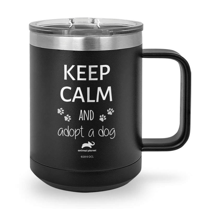 Keep Calm and Adopt a Dog Laser Etched Stainless Steel Coffee Mug