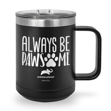 Always Be Pawsome Laser Etched Coffee Mug
