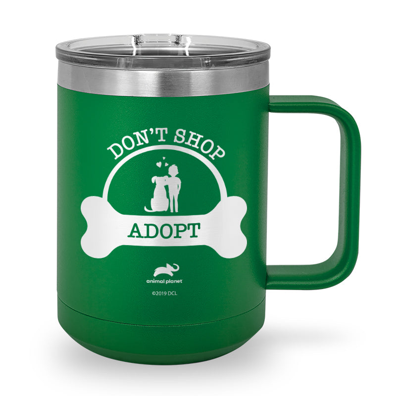 Don't Shop, Adopt Laser Etched Stainless Steel Coffee Mug