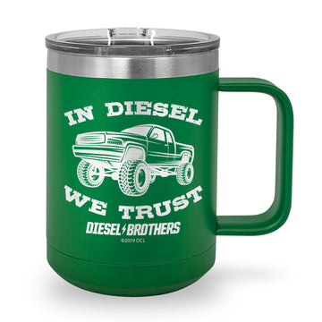 In Diesel We Trust Laser Etched Stainless Steel Coffee Mug