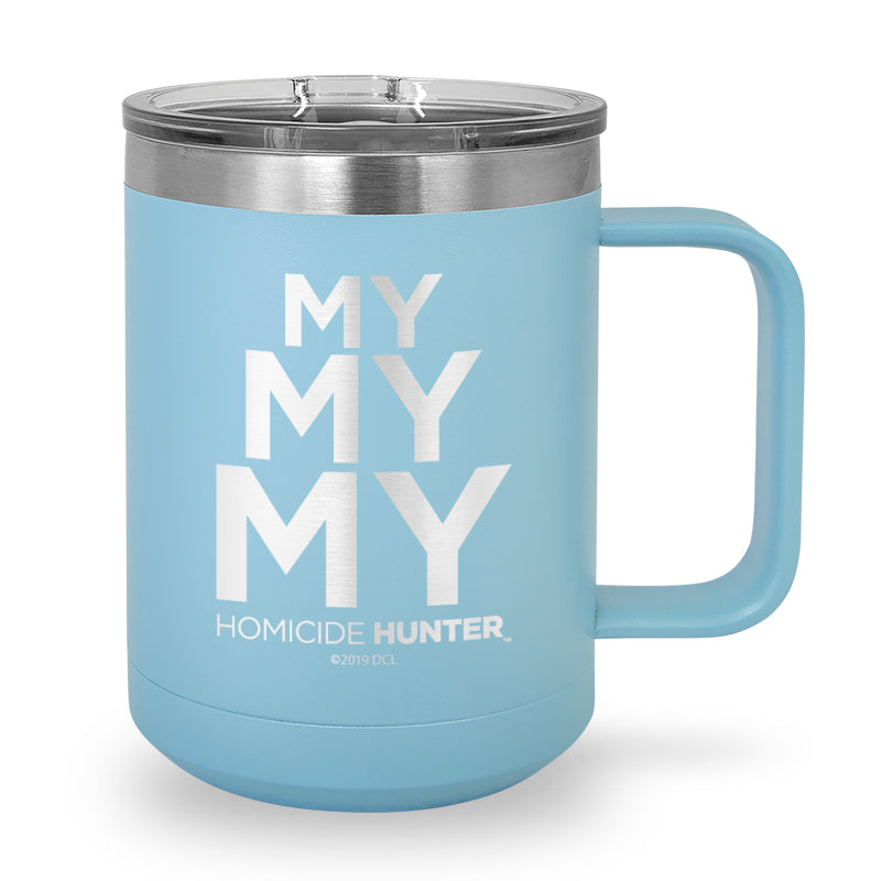 MY MY MY Laser Etched Stainless Steel Coffee Mug