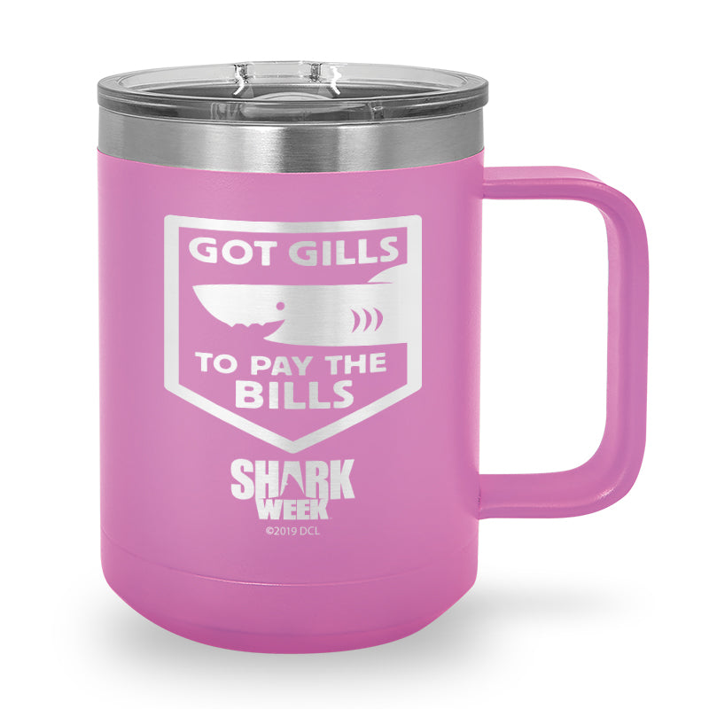 Got Gills to Pay the Bills Laser Etched Stainless Steel Coffee Mug