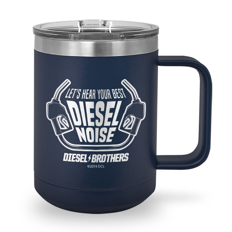 Let's Hear Your Best Diesel Noise Laser Etched Stainless Steel Coffee Mug