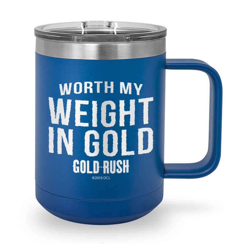 Worth My Weight In Gold Laser Etched Stainless Steel Coffee Mug