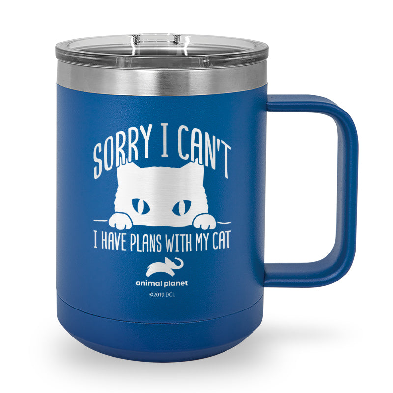 Sorry I Can't Plans with My Cat Laser Etched Stainless Steel Coffee Mug