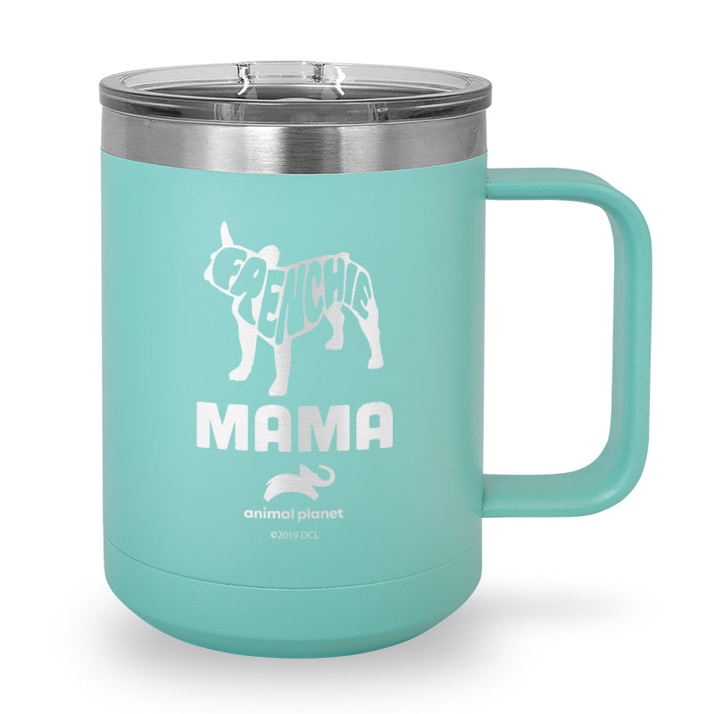 Frenchie Mama Laser Etched Stainless Steel Coffee Mug
