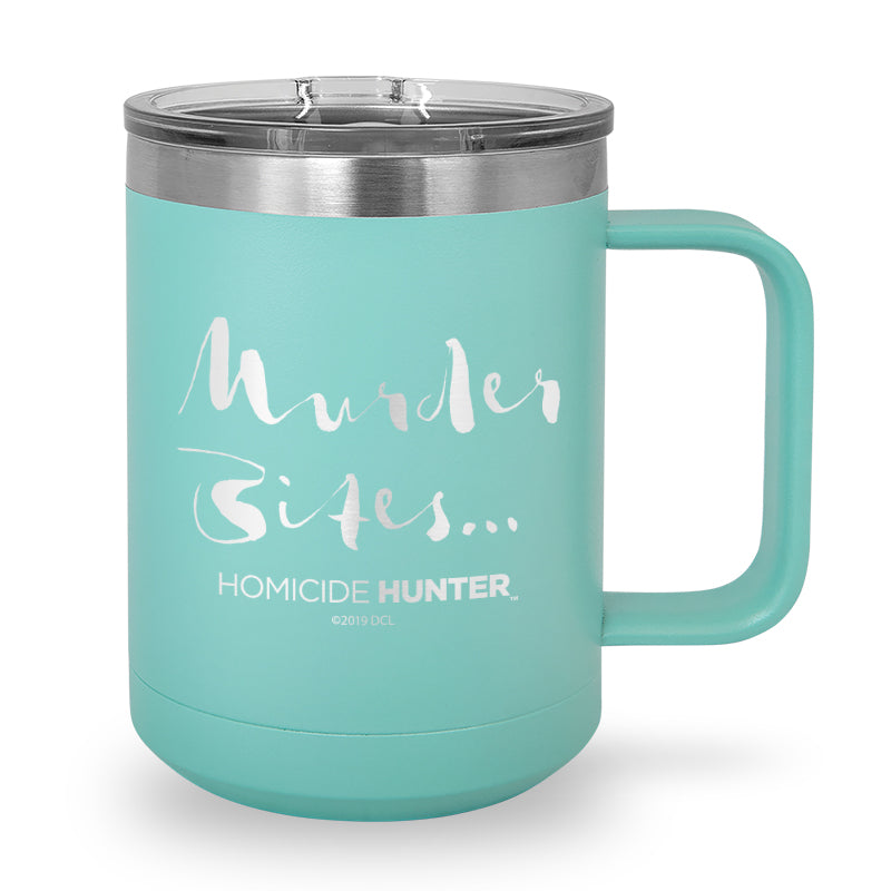 Murder Bites Laser Etched Stainless Steel Coffee Mug