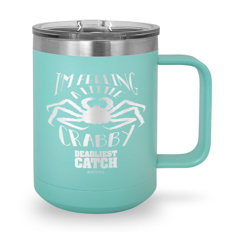 I'm Feeling a Little Crabby Laser Etched Stainless Steel Coffee Mug