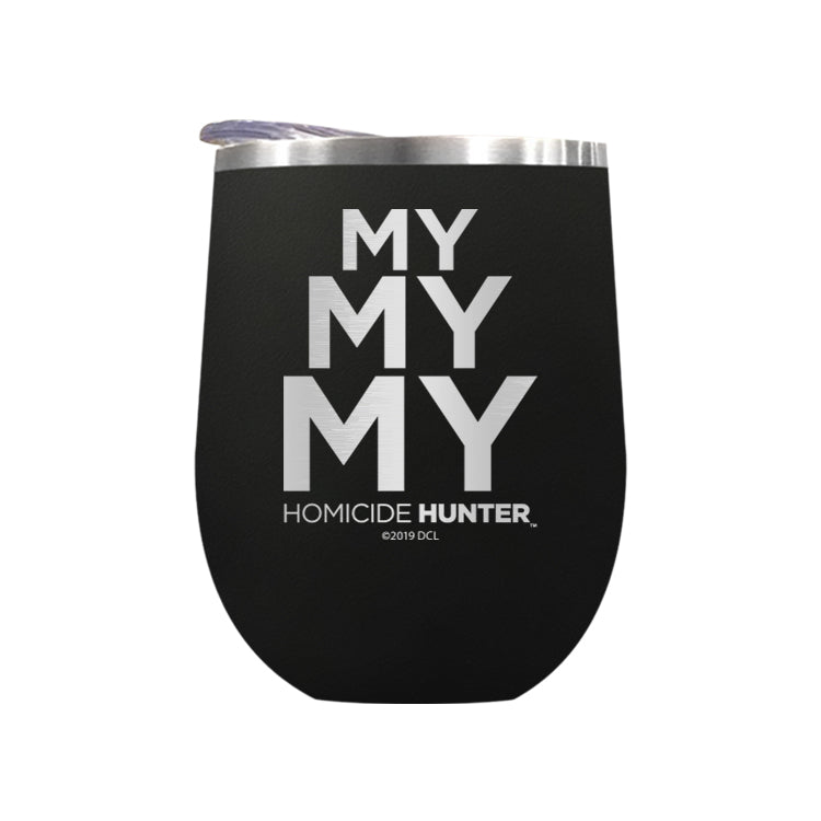 My My My Laser Etched Drinkware (1552067461219)