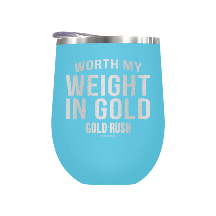 Worth My Weight In Gold Laser Etched Drinkware (1552007135331)