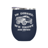 In Diesel We Trust Laser Etched Drinkware