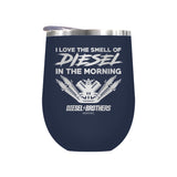 I Love The Smell Of Diesel In The Morning Laser Etched Drinkware