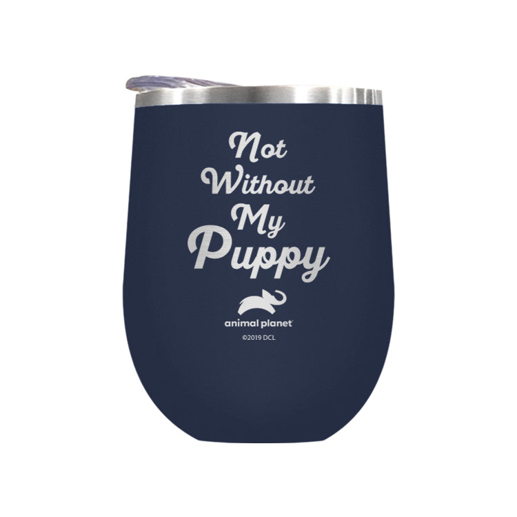 Not Without my Puppy (3856485285987)