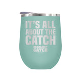 It's All About the Catch Laser Etched Drinkware