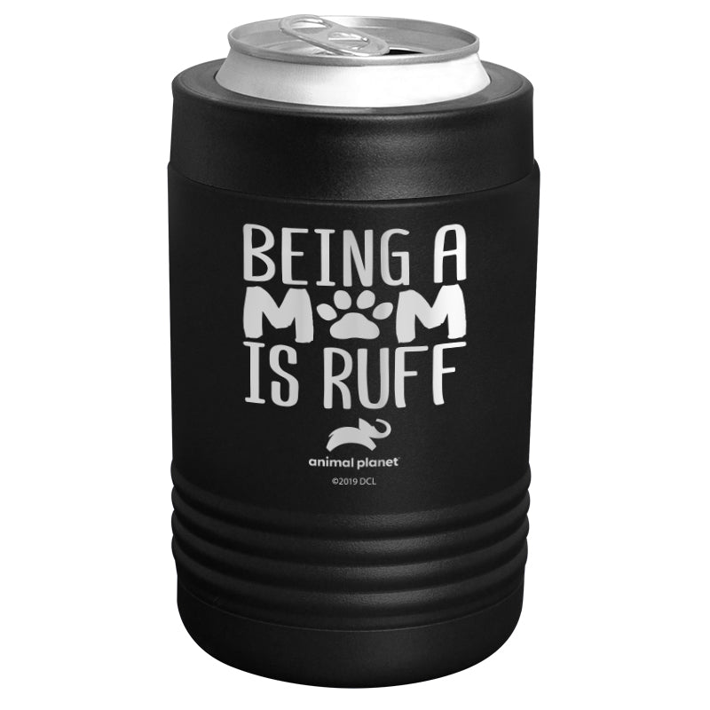 Animal Planet - Being a Mom is Ruff Stainless Steel Beverage Holder