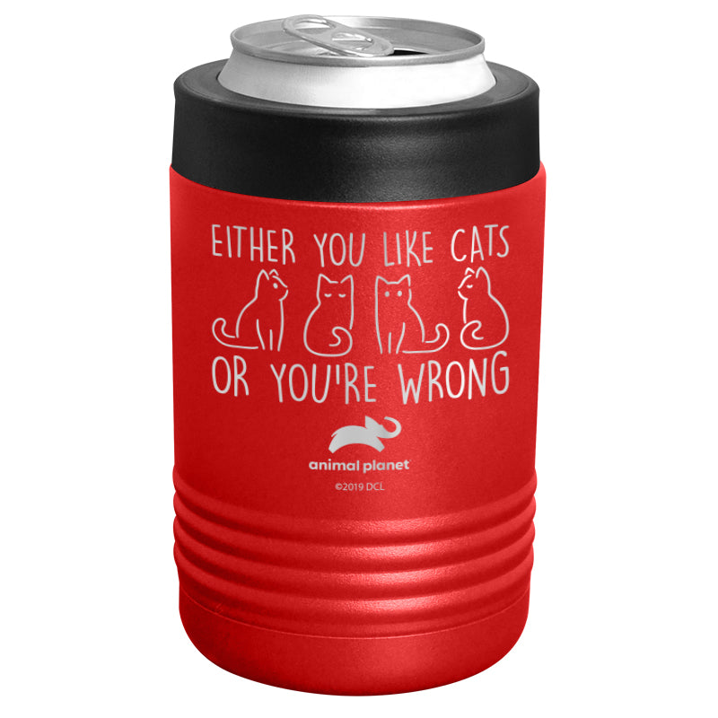 Animal Planet - Either You Like Cats or You're Wrong Stainless Steel Beverage Holder