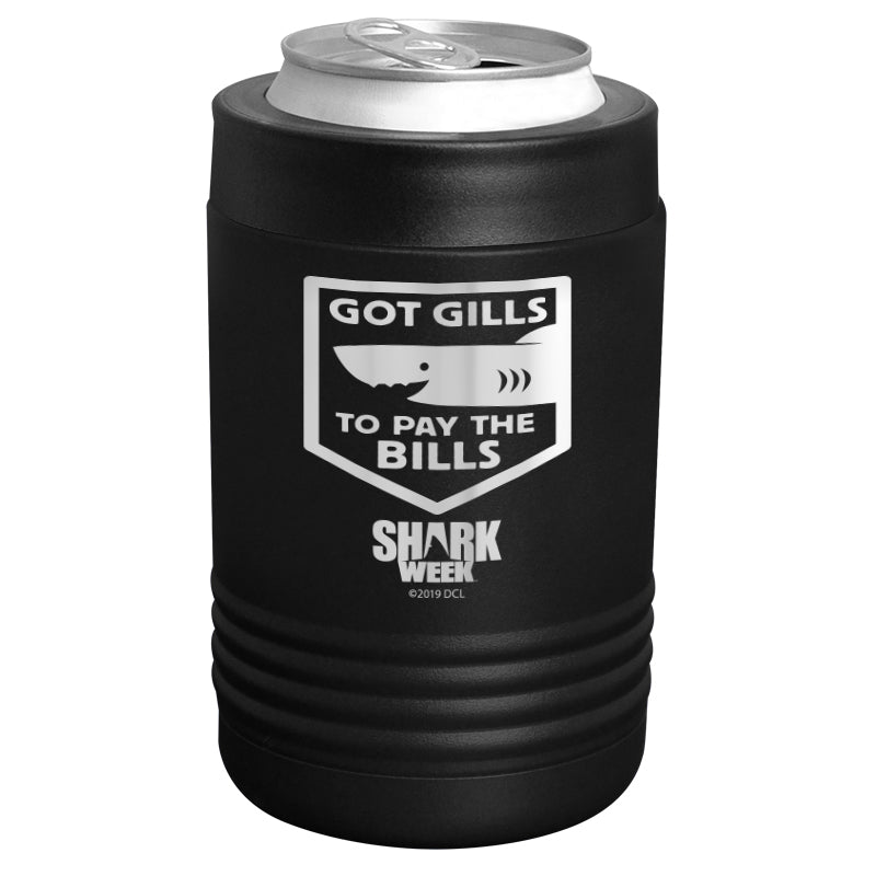 Shark Week - Got Gills to Pay the Bills Stainless Steel Beverage Holder