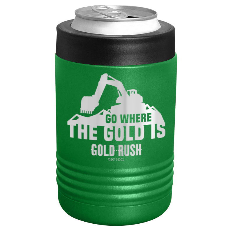 Gold Rush - Go Where the Gold Is Stainless Steel Beverage Holder