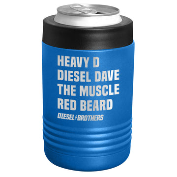 Diesel Brothers - Heavy D Diesel Dave The Muscle Red Beard Stainless Steel Beverage Holder