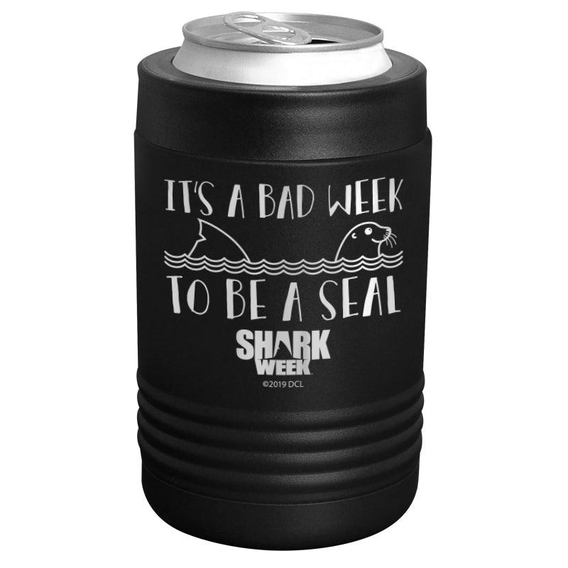Shark Week - It's A Bad Week To Be A Seal Stainless Steel Beverage Holder