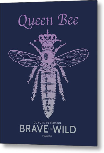 Queen Bee - Metal Print