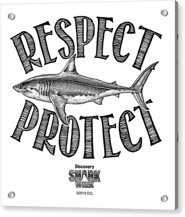 Respect Protect - Acrylic Print