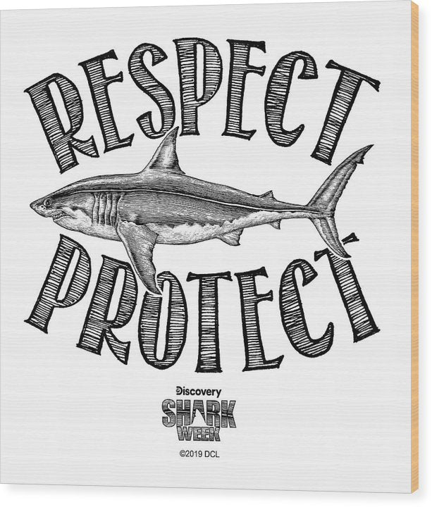 Respect Protect - Wood Print