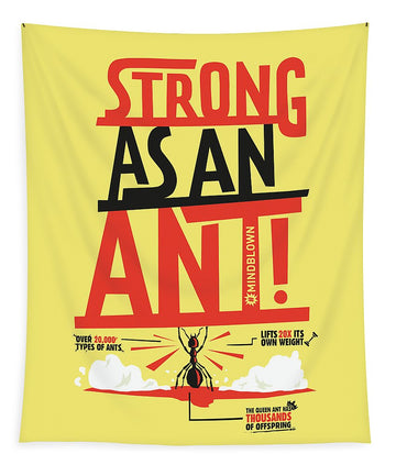 Strong As An Ant - Tapestry