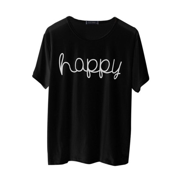 Women Happy Printed Letter T Shirt O Neck T-Shirts Harajuku Casual Short Sleeve Top Tees Black Grey White T-Shirt H5