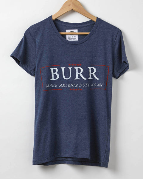 Aaron Burr Make America Duel Again Women's T-Shirt - 50/50 Organic Cotton + Recycled Polyester Blend - Made in USA
