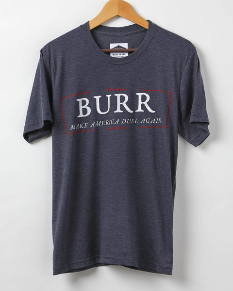 Aaron Burr | Make America Duel Again Men's Resist Shirt - Made in USA