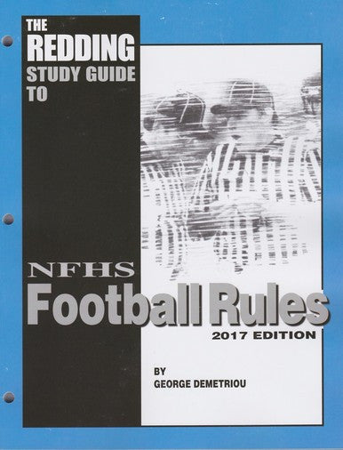 2017 REDDINGS STUDY GUIDE TO FOOTBALL - NFHS EDITION
