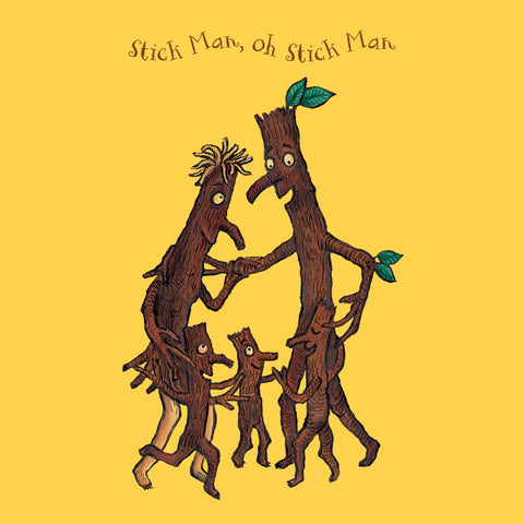 STICK011 - Stick Man - Oh Stick Man