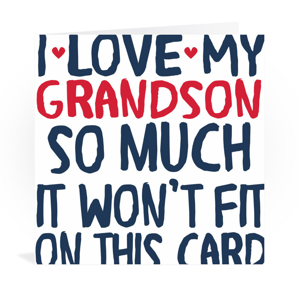 I Love My Grandson So Much Greeting Card Greeting Card 6x6