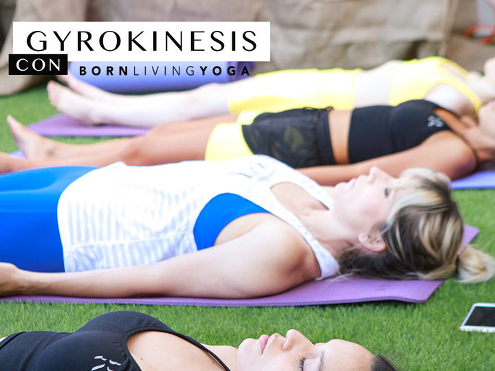 GYROKINESIS by Born Living Yoga