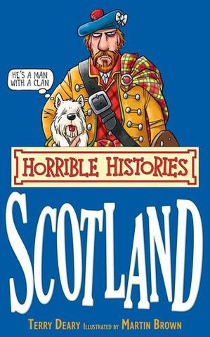Horrible Histories - Scotland Terry Deary | Scottish Shop