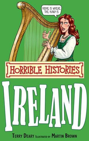 Horrible Histories Ireland Terry Deary | Scottish Shop