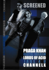 Screened on DVD! Lords of Acid/Praga Khan