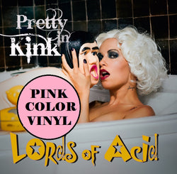 Pretty in Kink - Double Vinyl - Ltd Ed - Remaining Copies!