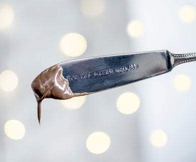 You Had Me At Nutella - Hand Stamped Vintage Knife - One Mama One Shed