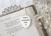 Mama, Interrupted Here - Teaspoon Book Mark - One Mama One Shed